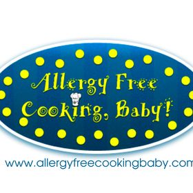 Allergy Free Cooking, Baby!