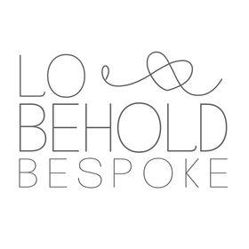 Lo & Behold Bespoke
