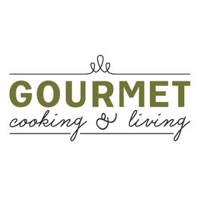 Gourmet Cooking and Living