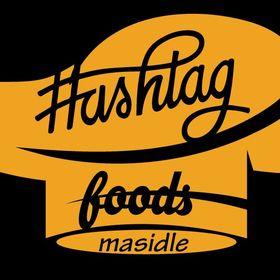 Hashtag Foods Masidle