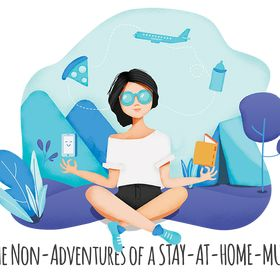 The Non-Adventures of a Stay at Home Mum
