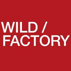Wild / Factory