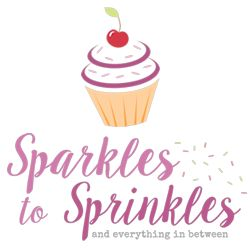 Sparkles to Sprinkles * Recipes & Crafts