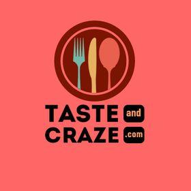 Taste and Craze