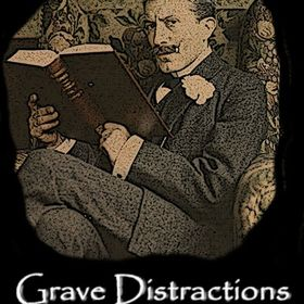Grave Distractions Publications