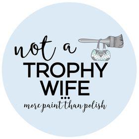not a trophy wife
