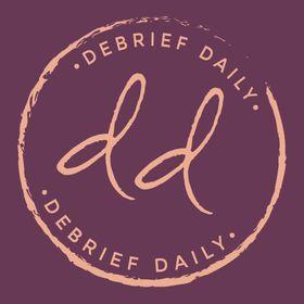 Debrief Daily
