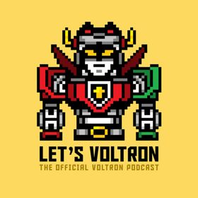 Let's Voltron Podcast