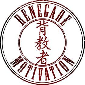 Renegade Motivation