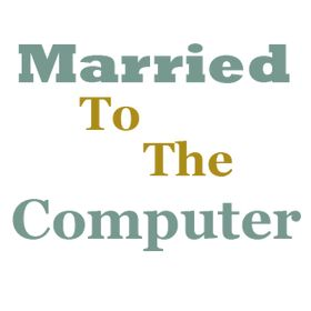 Married to the Computer