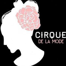 Cirque De La Mode