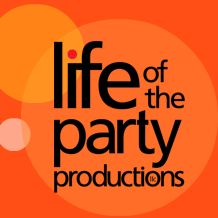 Life of the Party Productions