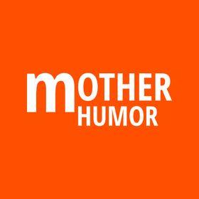 Mother Humor