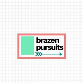 Brazen Pursuits