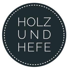 HOLZ & HEFE | Backen, DIY, Nachhaltigkeit und Reisen