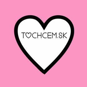 ToChcem.sk