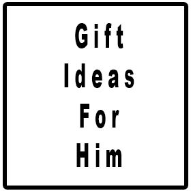 Gifts Ideas For Him