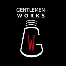 Gentlemen Works