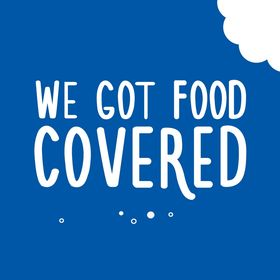 We Got Food Covered