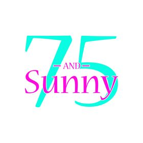 75 and Sunny