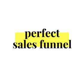 Perfect Sales Funnel
