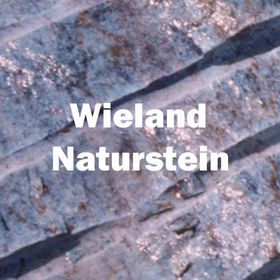 Wieland Naturstein wieland naturstein wielandnaturste on
