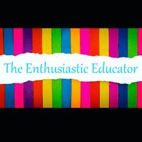 The Enthusiastic Educator