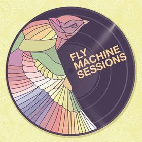 The Fly Machine Sessions