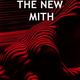 The New Mith