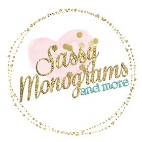 Sassy Monograms And More