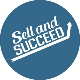 Sell and Succeed = Entrepreneur Sales Motivation and Training