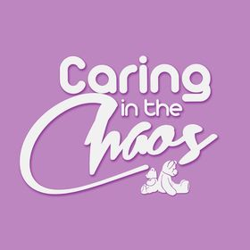 Caring in the Chaos
