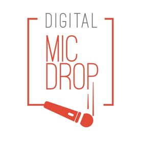 Digital Mic Drop