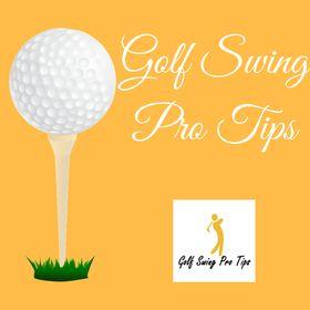Golf Swing Pro Tips