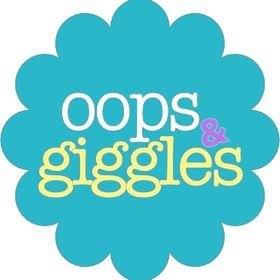 Oops & Giggles