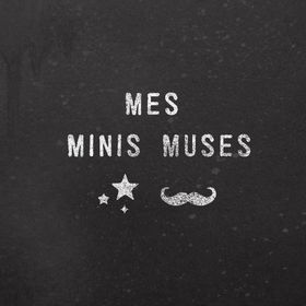 Mes Minis Muses