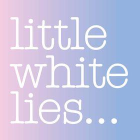 Little White Lies London