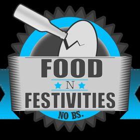 Food 'n' Festivities. No BS.