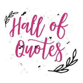 Hall Of Quotes