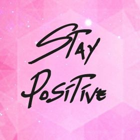 Stay Positive Design