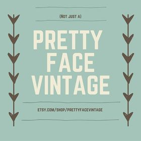 Not Just A Pretty Face Vintage