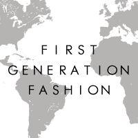 First Generation Fashion