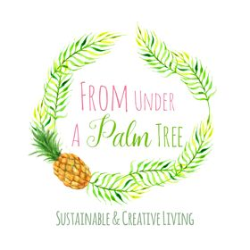 From Under a Palm Tree | Lifestyle Blog