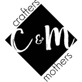 Crafters and Mothers