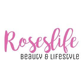 Roseslife - Beauty & Lifestyle Blog
