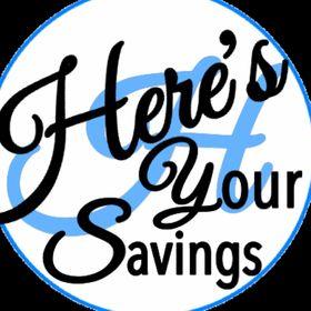 Here's Your Savings