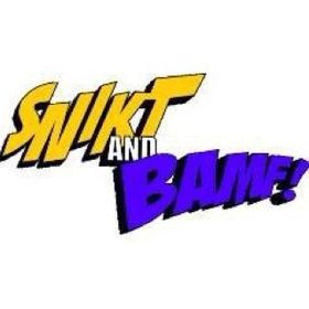 Snikt and Bamf