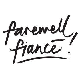 farewell fiancé