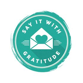 Say It With Gratitude