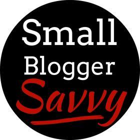 Small Blogger Savvy